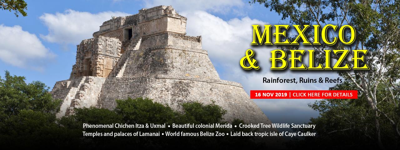 Mexico's Yucatan & Belize