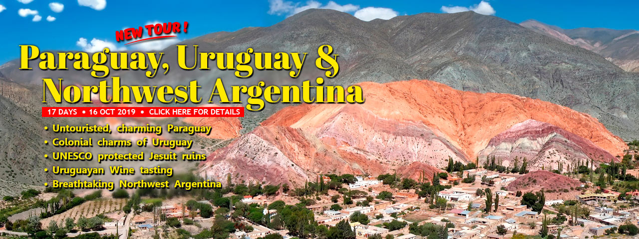 Paraguay, Northwest Argentina & Uruguay